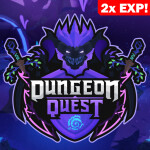 🌟2x EXP!🌟 Dungeon Quest!